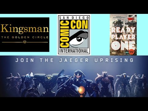 Kingsman: The Golden Circle, Pacific Rim: Uprising, Spawn, & Ready Player One [SDCC 2017 NEWS]