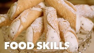 How Cannoli Are Made | Food Skills