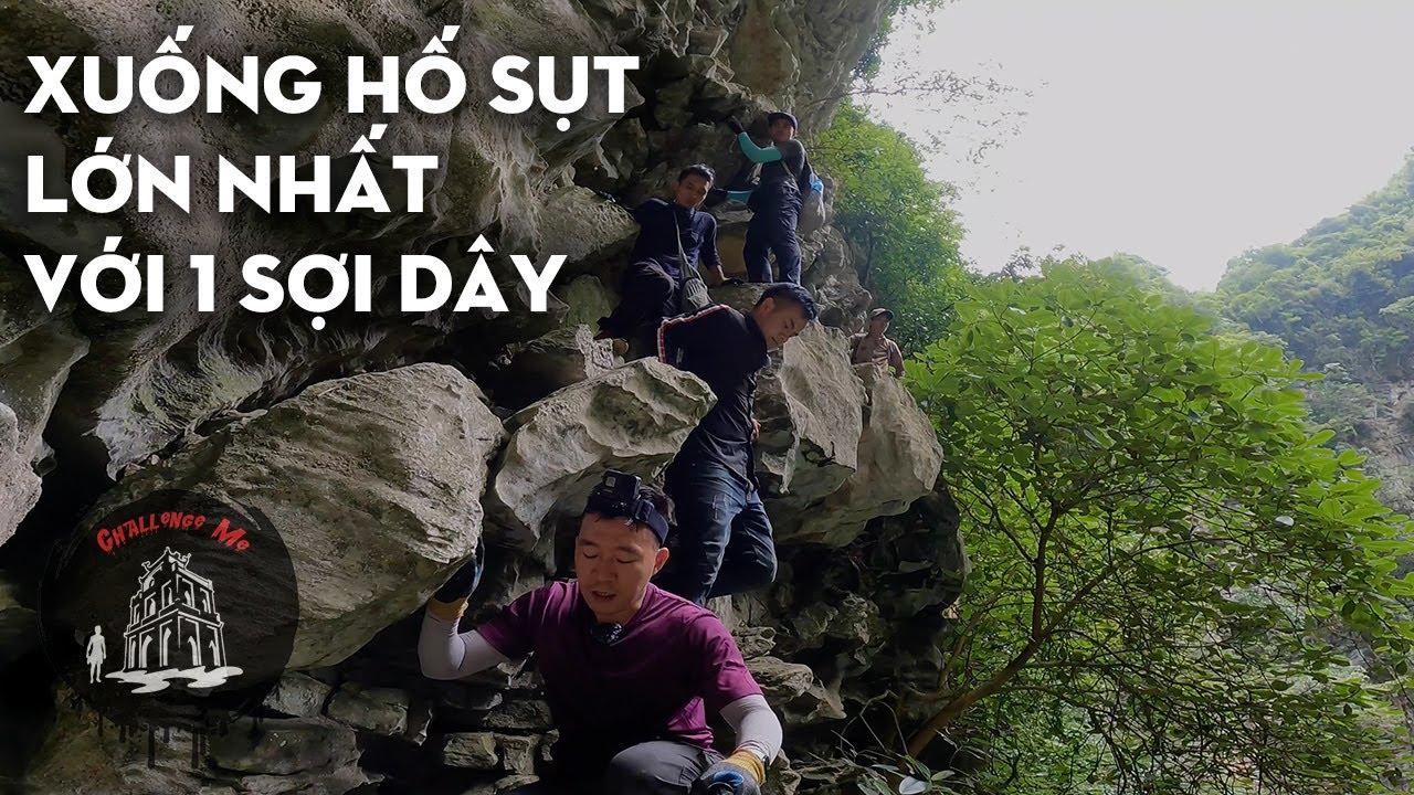 Vượt qua nguy hiểm xuống Hố Sụt khổng lồ ở Hà Giang