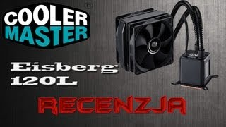 coolermaster eisberg 120l recenzja