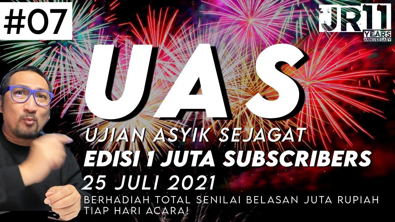 Ujian Berhadiah - UAS (Ujian Asyik Sejagat) - 25 Juli 2021