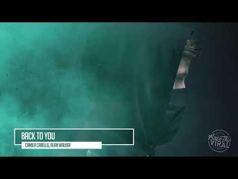 Alan Walker ft  Camila Cabello   Back To U NEW SONG 2017   YouTube