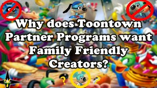 Why Toontown Partner Programs want Family Friendly Creators (Toontown Rewritten & Corporate Clash)
