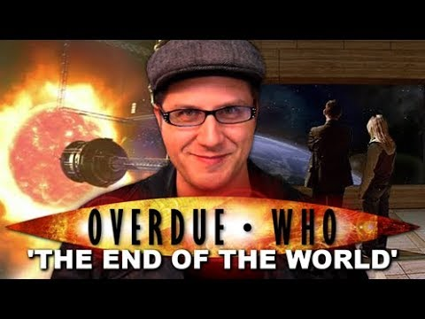 Overdue Doctor Who : The End of the World