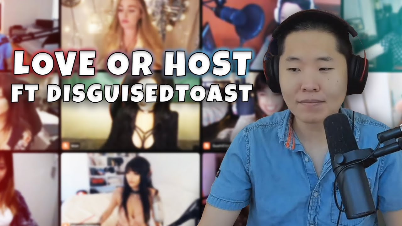LOVE OR HOST FT DISGUISEDTOAST & 10 GIRLS