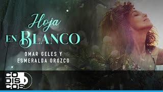 Una Hoja En Blanco, Omar Geles - Vídeo Letra