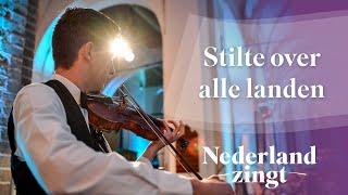 Nederland Zingt: Stilte over alle landen