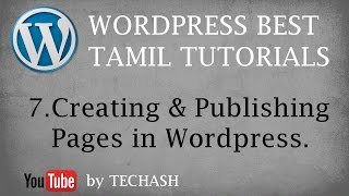 Wordpress Best Tamil Tutorial - 7.Creating and Publishing Pages in Wordpress
