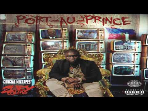 Zoey Dollaz - Port-Au-Prince [FULL MIXTAPE + DOWNLOAD LINK] [2016]
