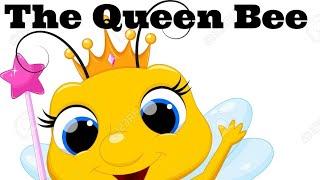 Children's Story | The Queen Bee