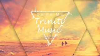 Summer Chill Music Mix 2015 (Mixed By TrinitiMusic)