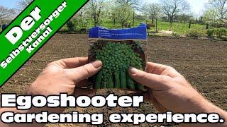 Egoshooter Gardening