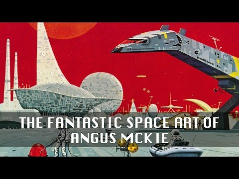 The Fantastic Space Art of Angus McKie