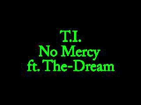 TI No Mercy ft TheDream Clean