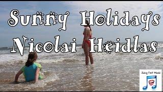 SUNNY HOLIDAYS Nicolai Heidlas HAPPY UPBEAT POP MUSIC - Royalty-Free 🎵