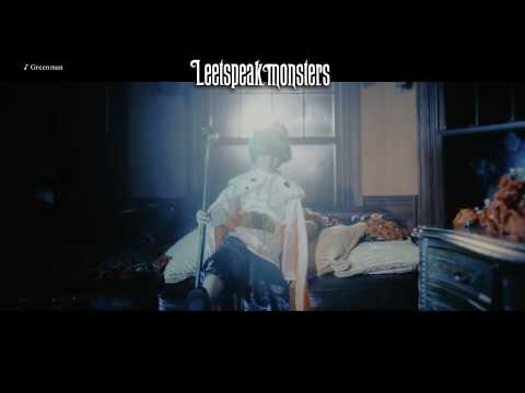 Leetspeak monsters『Greenman』MV FULL