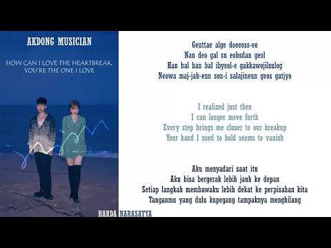 AKMU - How Can I Love The Heartbreak, You`re The One I Love ( Lyrics ) ROM/ENGLISH/INDONESIA