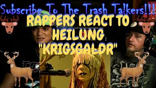 """Rappers React To Heilung """"Krigsgaldr""""!!!"""