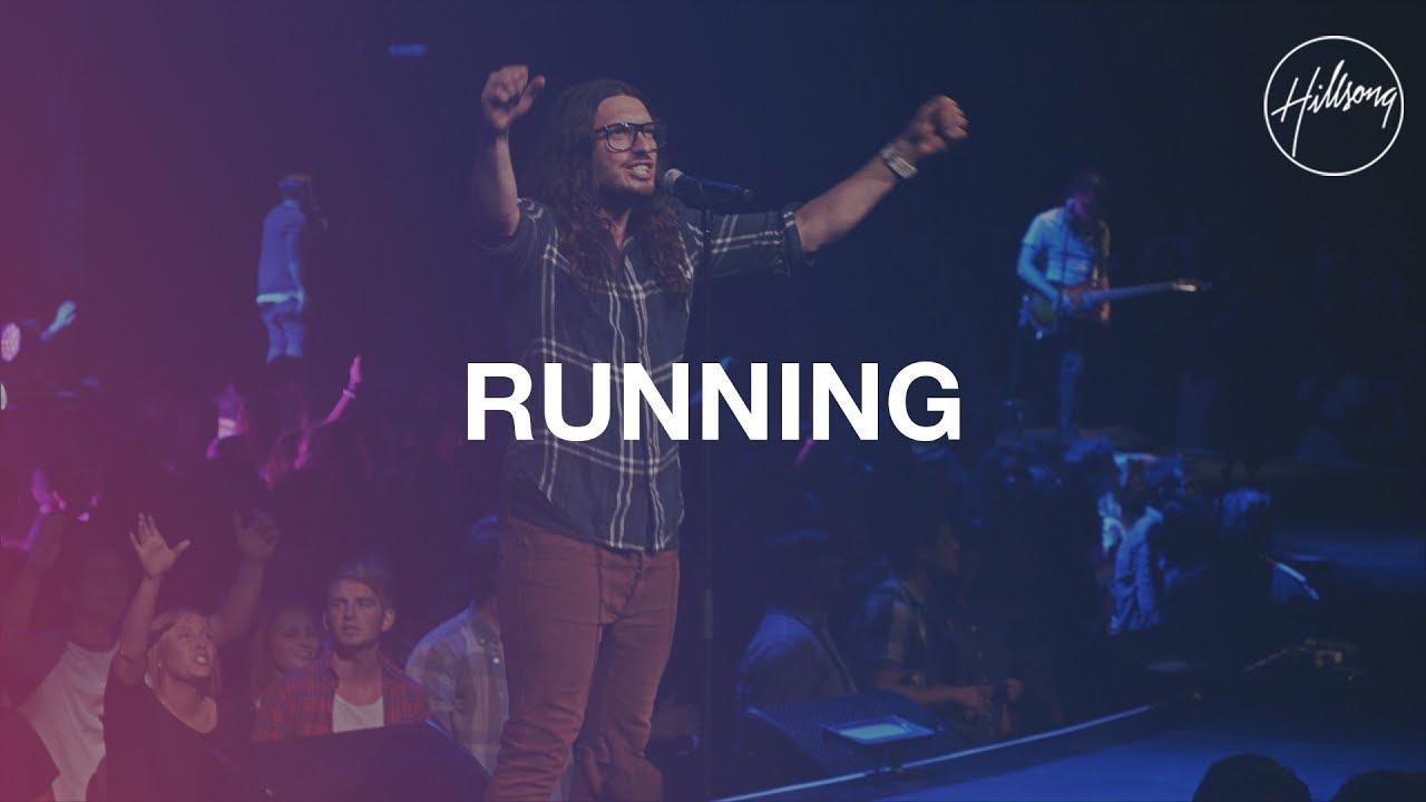 Running - Hillsong Worship