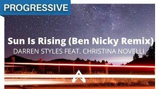 Darren Styles feat. Christina Novelli - Sun Is Rising (Ben Nicky Remix)