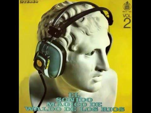 Waldo De Los Ríos  El Sonido Mágico  Volumen 2
