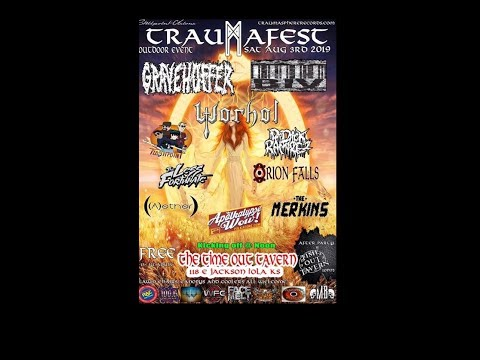 Gravehuffer at TraumaFesT 8-3-19