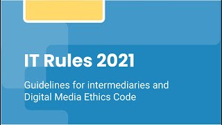 IT Rules 2021: law, legalese and impact on open source communities