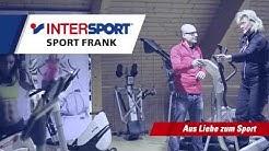 Intersport Sport Frank - Heimgerätesport - Lieferung und Einweisung