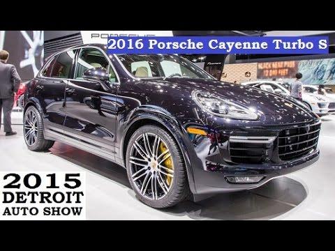 2016 Porsche Cayenne Turbo S 2015 Detroit Auto Show Youtube