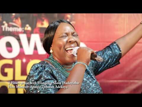 3 hrs Praise with Evangelist Sola Oladoyinbo.
