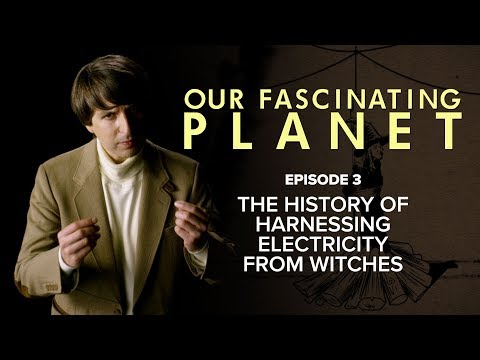 The History Of Harnessing Electricity From Witches [with Demetri Martin]