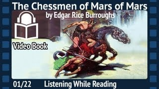 The Chessmen of Mars Edgar Rice Burroughs, 01/22 Fifth Installment, unabridged Audiobook