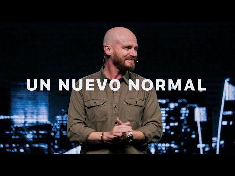 Un Nuevo Normal | Ps. Andrés Spyker
