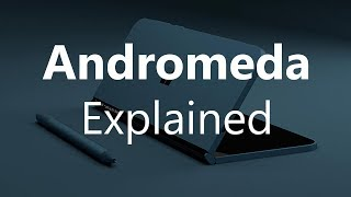 "Microsoft ""Andromeda"" (Surface Phone?): Explained!"