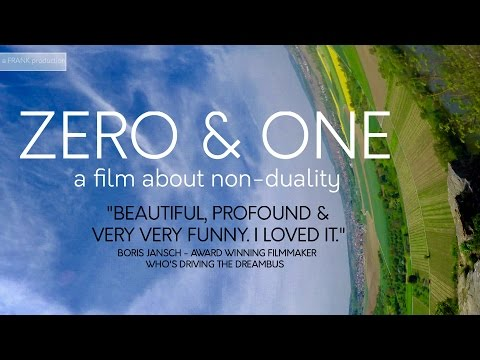 Zero & One - A film about non-duality -  Subscribe for more.