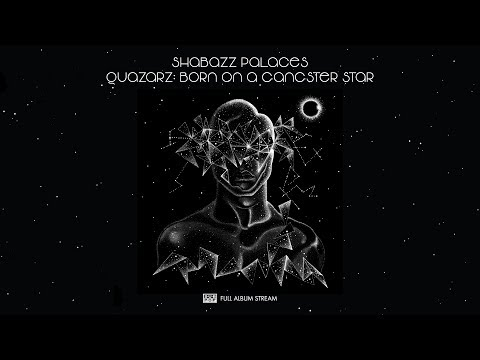 Shabazz Palaces - Quazarz: Born on a Gangster Star [FULL ALBUM STREAM]