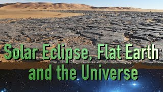 """Solar Eclipse, Flat Earth and the Universe"" -- TWNow Episode_20"