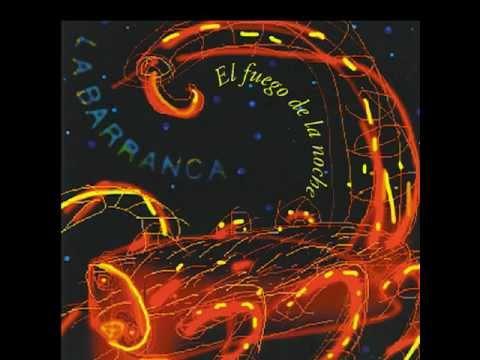 03 - La Barranca - Esa Madrugada - El Fuego De La Noche