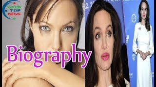 Angelina Jolie - Biography, Lifestyle, Early Life, career, Personal Life, And All Information.