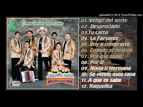 CON SABOR NORTEÑO [ALBUM COMPLETO] - ALEX ORTUÑO Y SU GRUPO SENTIMIENTO [2003]