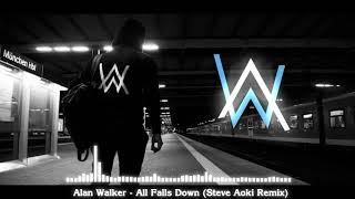 Alan Walker All Falls Down Steve Aoki Remix