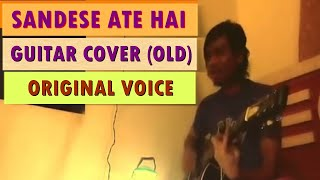 Sandese Aate Hain - Border (Guitar Cover) 15th AUGUST 2014