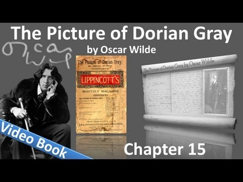 Chapter 15 - The Picture of Dorian Gray by Oscar Wilde