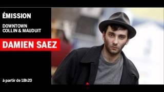 Interview de Damien Saez sur France Inter (15 Octobre 2012).