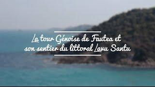 La tour génoise de Fautea et son sentier du littoral Lavu Santu