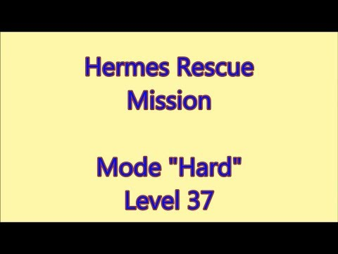 Hermes Rescue Mission Level 37 |