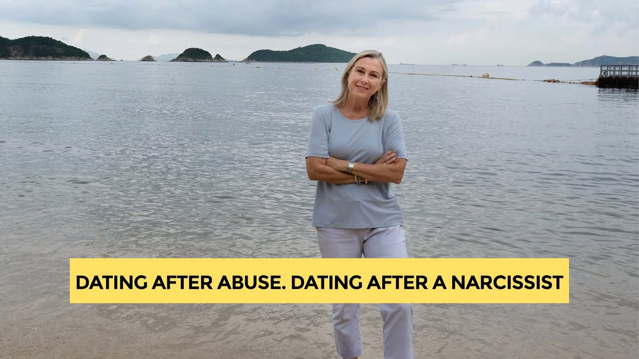 Dating after abuse  Dating after a narcissist  Watch what