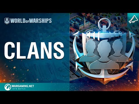 World of Warships - Reign supreme with Clan Bases!