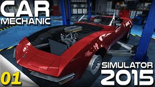 Let's Play - Car Mechanic Simulator 2015 - Ep 1