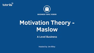 Motivation Theory - Maslow's Hierarchy of Needs